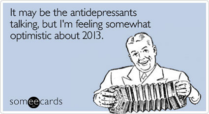 Optimistic about 2013