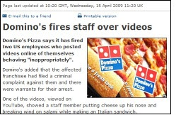 Note to Domino's Pizza: News travels fast, especially when