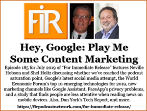 FIR 185: Hey Google, play me some content marketing • Neville Hobson